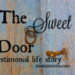 The Sweet Door… a testimonial life story